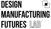 Design and Manufacturing Futures Lab